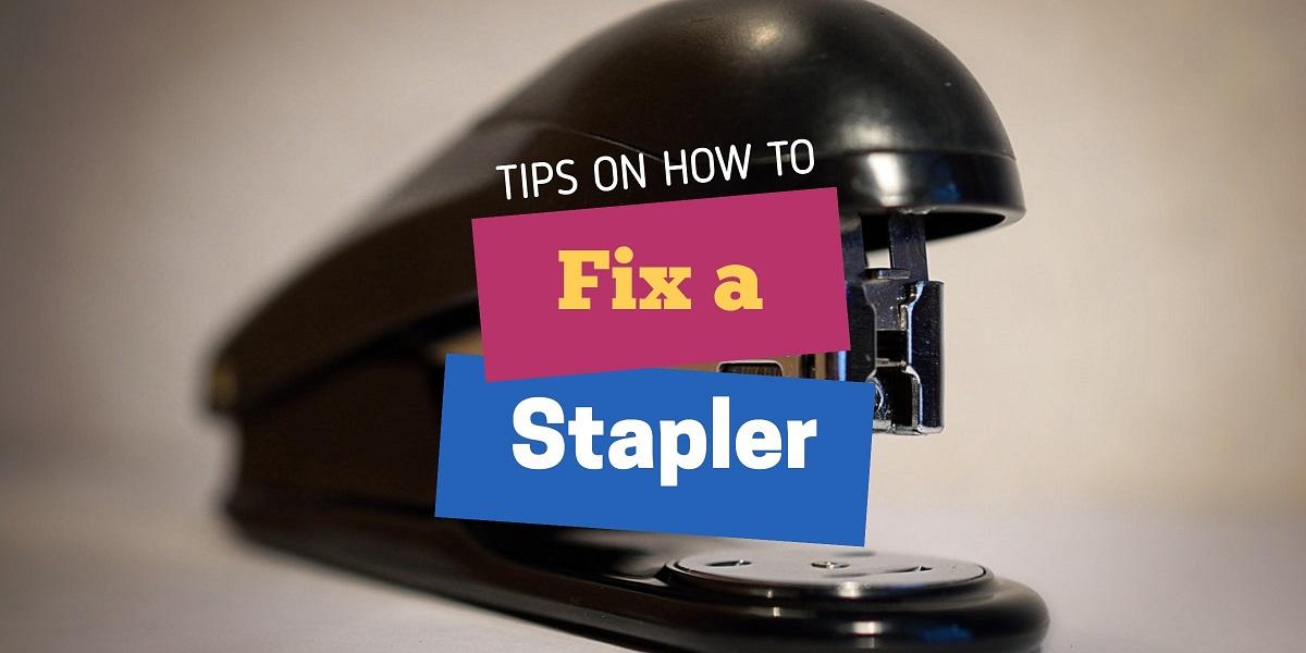 How to fix a stapler