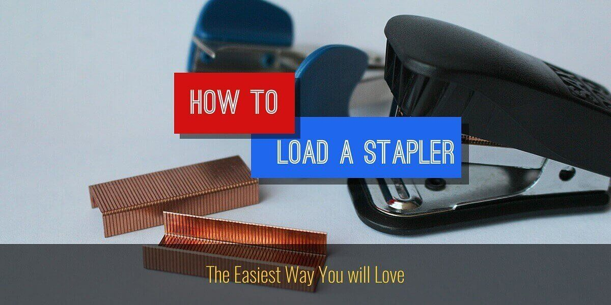 How to load a stapler