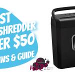 best paper shredder under $50